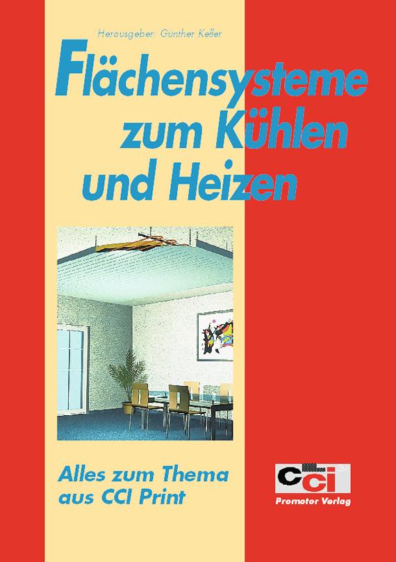 Informationen zum Thema Flächensysteme zum Kühlen und Heizen aus cci Zeitung aus den Jahren 2004 und 2005