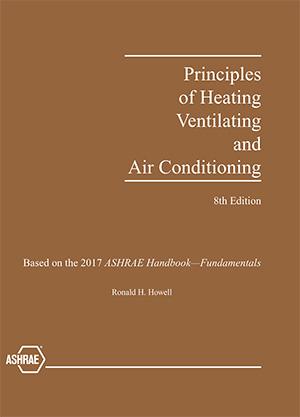 Grundlagen der Heizung, Lüftung und Klimatisierung beschreibt die aktuellsten ASHRAE-Verfahren zu Behandlung HLK-Gebäudesystemen von Grundlagen bis Betrieb.