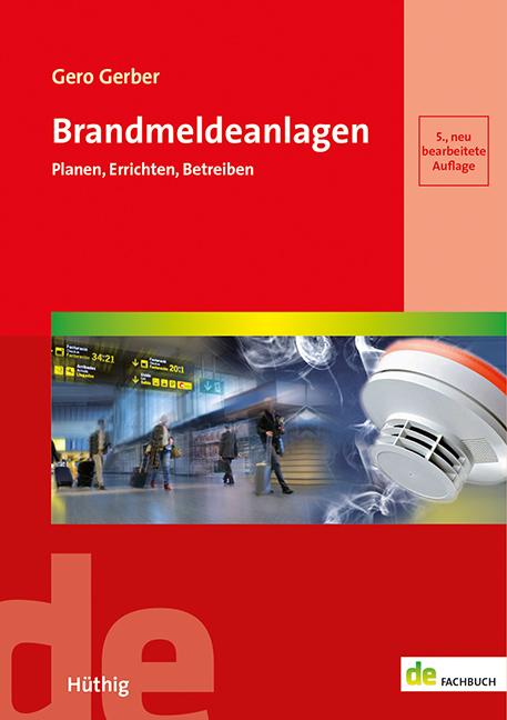 Nachschlagewerk für Planer, Errichter und Betreiber von Brandmeldeanlagen mit Normen, Branderkennungsverfahren, Bestandsdokumentation.