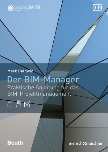 Baldwin präsentiert eine klare Methodik der Implementierung von BIM und des BIM-gestützten Projektmanagements unter Berücksichtigung anerkannter Normen und Best Practice Verfahrensweisen.