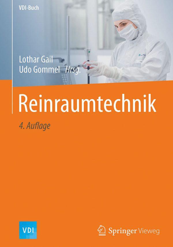 Reinraumtechnik kontrolliert Störeinflüsse wie Biokontamination, Molekulare Kontamination und Elektrostatik. Das Buch stellt Schutzkonzepte vor.